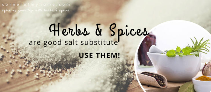 Use herbs and spices to substitute salt