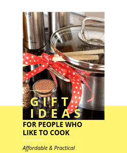 Affordable and practical gift ideas for people who like to cook