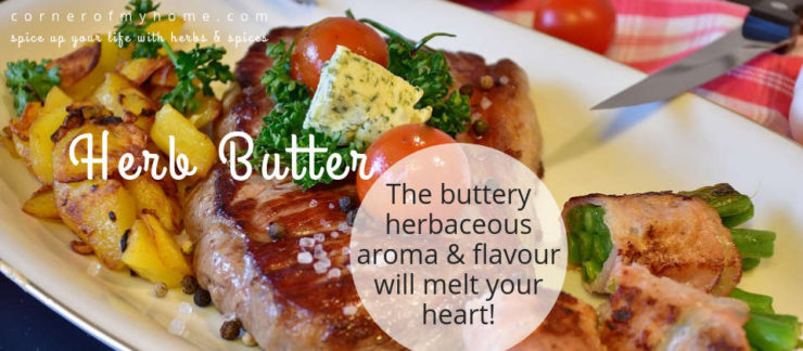 What is herb butter and how to make your own