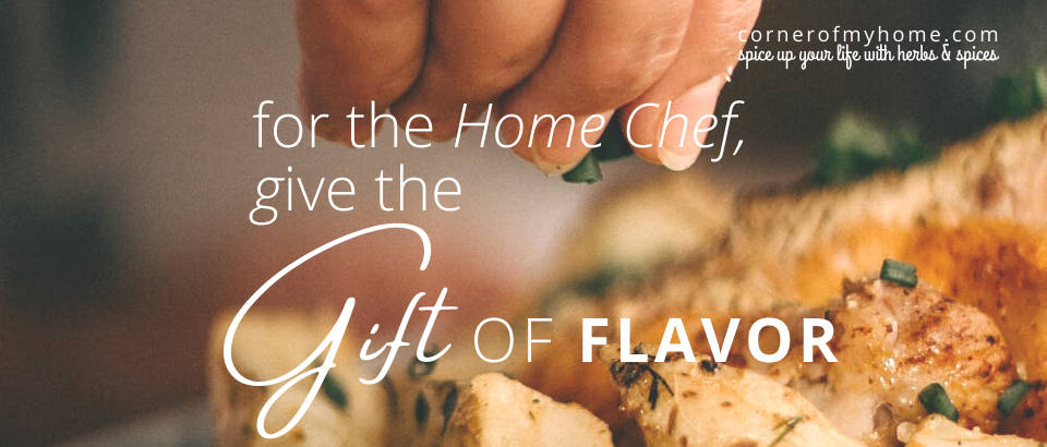 Give the gift of flavor for the home chef