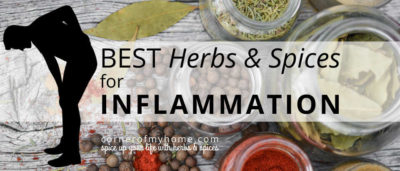 Best Herbs & Spices for Inflammation