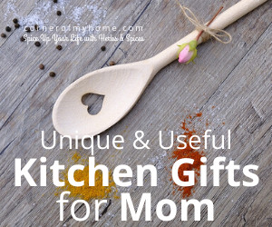Unique & Useful Kitchen Gifts for Mom Who Loves to Cook