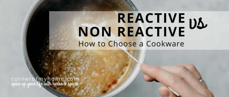 Reactive vs non-reactive pot. How to choose a cookware.